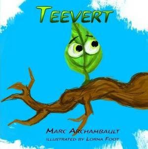 Teevert the Little Green Leaf