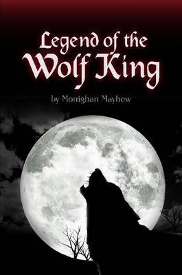 Legend of the Wolf King