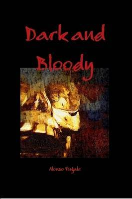 Dark and Bloody