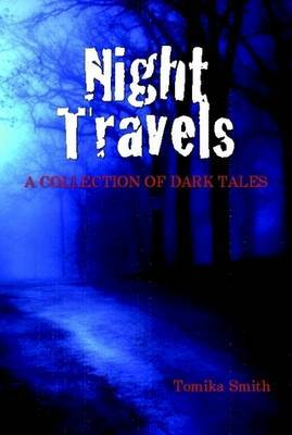 Night Travels: A Collection of Dark Tales