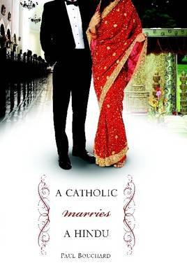 A Catholic Marries a Hindu: A Look at Cultural Differences Between Americans and Indians