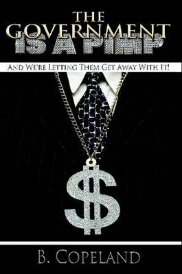 The Government Is A Pimp