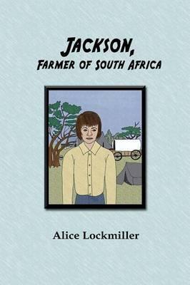 Jackson, Farmer of South Africa