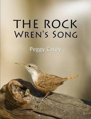 The Rock Wren's Song