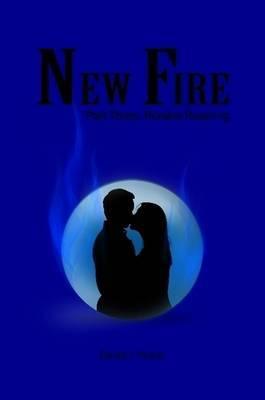 New Fire: Part Three: Ronans Roaming