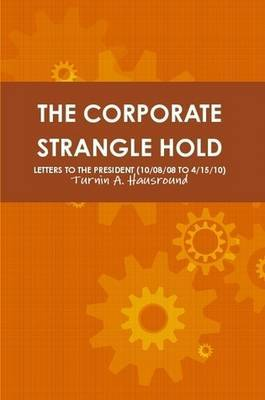 The Corporate Strangle Hold