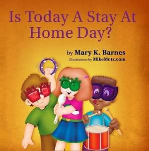 Is Today a Stay at Home Day?