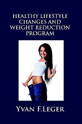 Healthy Lifestyle Changes and Weight Reduction Program