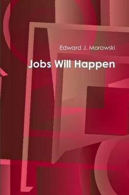 Jobs Will Happen