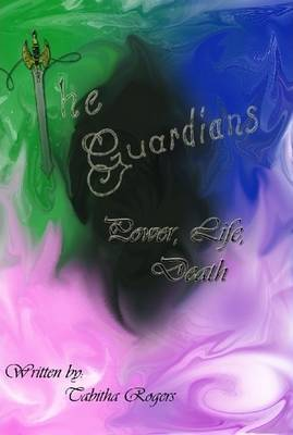 The Guardians: Power, Life, and Death