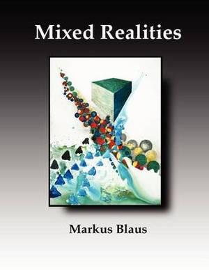 Mixed Realities