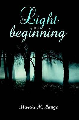 Light the Beginning