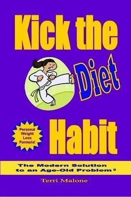 Kick the Diet Habit