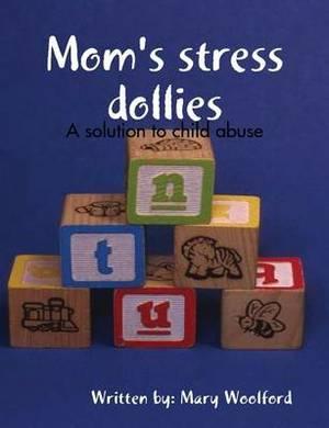 Mom's Stress Dollies