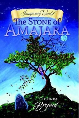 Imaginary World: The Stone of Amajara