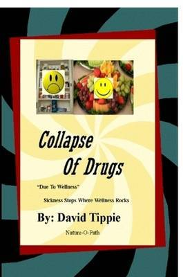 Collapse of Drugs  Due to Wellness
