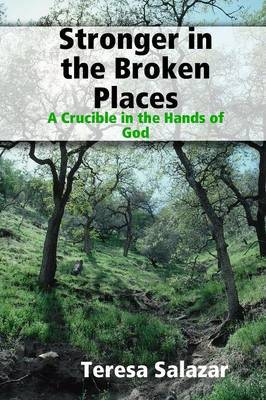 Stronger in the Broken Places