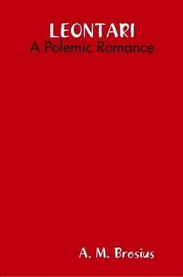 Leontari: A Polemic Romance