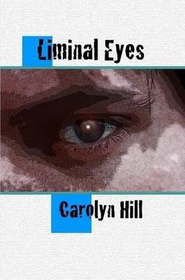 Liminal Eyes