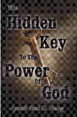 The Hidden Key To The Power Of God
