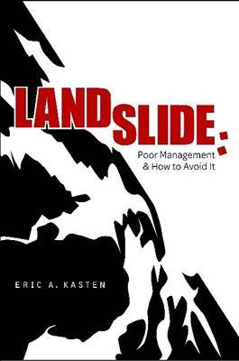 LANDSLIDE: Poor Management and How to Avoid it