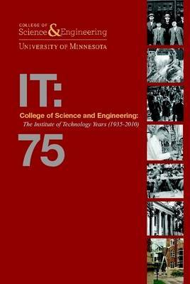 College of Science and Engineering: The Institute of Technology Years (1935-2010)