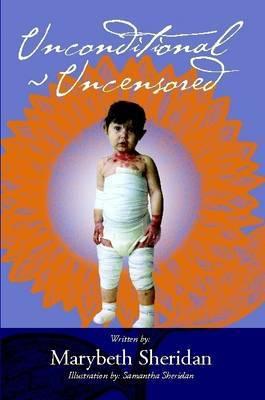 Unconditional Uncensored