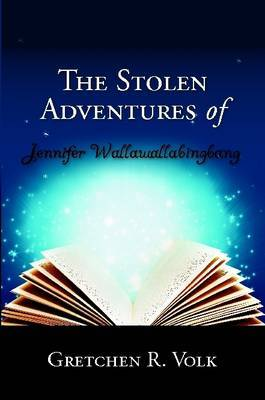 The Stolen Adventures of Jennifer Wallawallabingbang