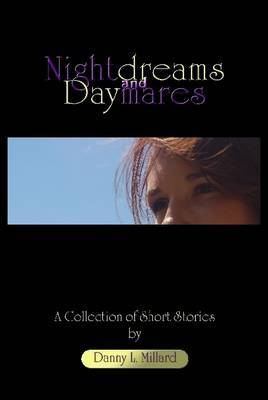 Nightdreams and Daymares