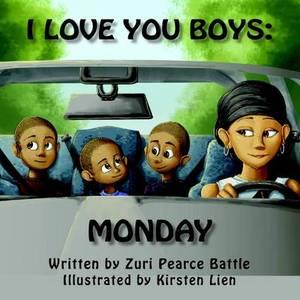I Love You Boys: Monday