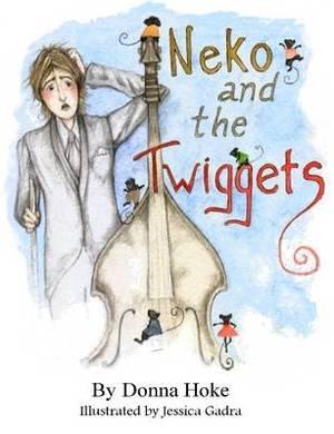 Neko and the Twiggets