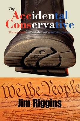 The Accidental Conservative