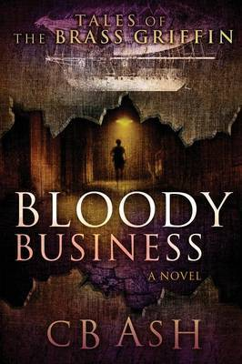 Tales of the Brass Griffin: Bloody Business