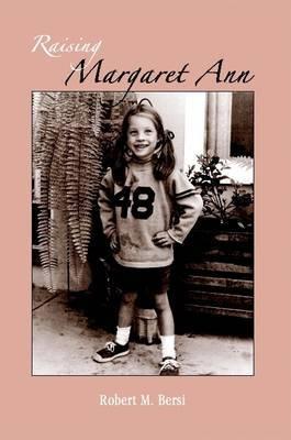 Raising Margaret Ann