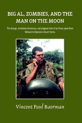 Big Al, Zombies, and the Man on the Moon