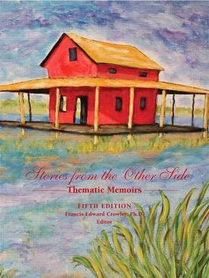 Stories from the Other Side: Thematic Memoirs