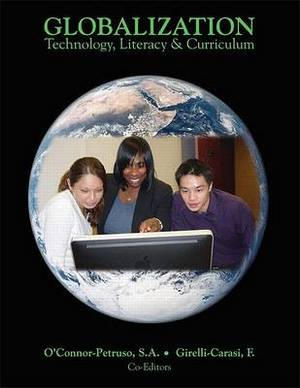 Globalization: Technology, Literacy & Curriculum