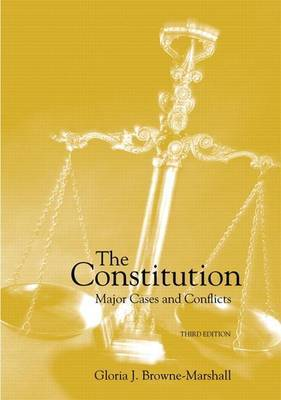 The Constitution: Major Cases and Conflicts