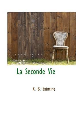La Seconde Vie