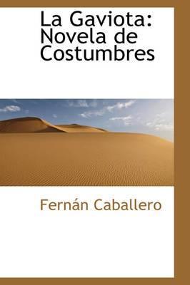 La Gaviota: Novela de Costumbres