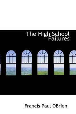 The High School Failures