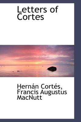 Letters of Cortes