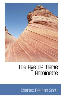 The Age of Marie Antoinette