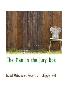 The Man in the Jury Box