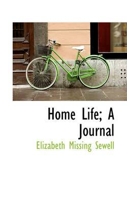 Home Life; A Journal