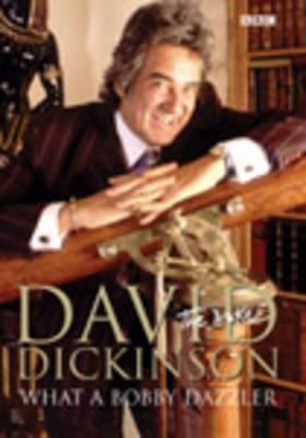 David Dickinson: The Duke - What A Bobby Dazzler