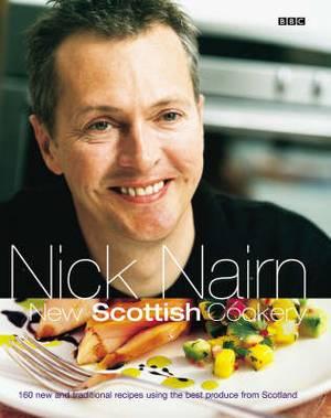 Nick Nairn's New Scottish Cookery