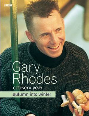 Gary Rhodes' Cookery Year: Autumn into Winter