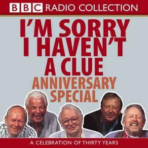 I'm Sorry I Haven't A Clue: I'm Sorry I Haven't A Clue: Anniversary Special Anniversary Special