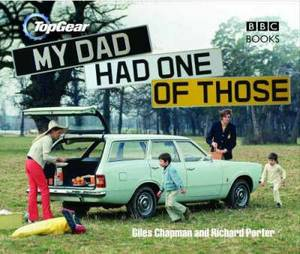 Top Gear : My Dad Had One of Those